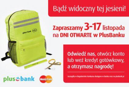 """""""Bezpieczna jesień z PlusBankiem"""" - Dni Otwarte i konkurs z nagrodami"""