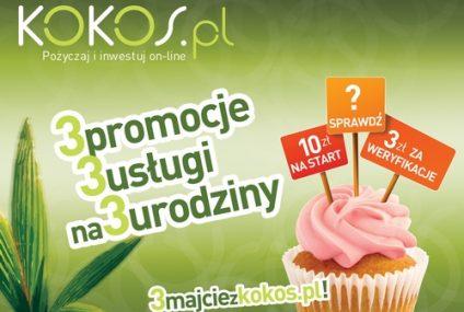 Pożyczki z gwarancją kapitału na 3. urodziny serwisu Kokos.pl