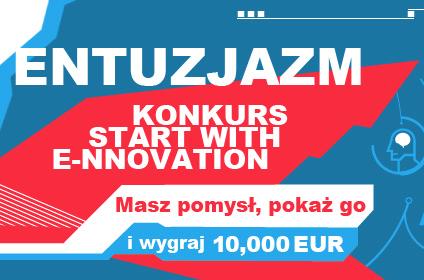 "10 000 euro na rozwój e-biznesu – rusza konkurs ""Start with e-nnovation"""