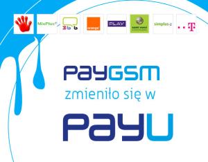 Doładowania PayGSM zmieniają się w PayU