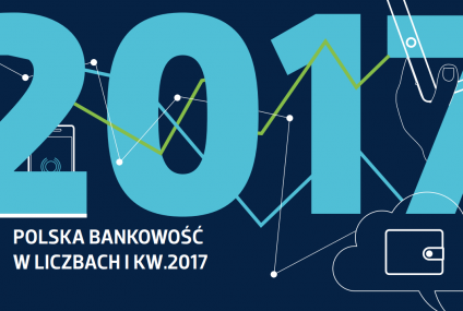Polska bankowość w liczbach - I kw. 2017 r.