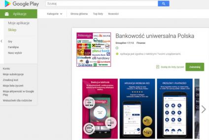 """Tego jeszcze nie grali. Hakerzy udostępnili w Google Play """"uniwersalną aplikację"""" do logowania na rachunki 21 banków"""