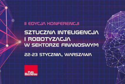 Konferencja Sztuczna inteligencja i robotyzacja w sektorze finansowym