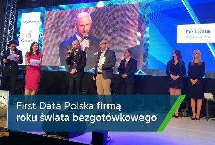 First Data Polska firmą roku świata bezgotówkowego