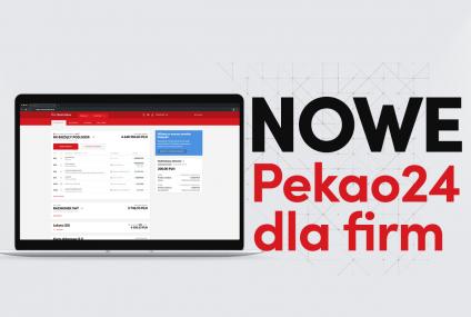 Bank Pekao uruchomił nową odsłonę Pekao24 dla firm