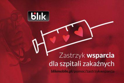 """BLIK rusza z akcją """"Zastrzyk wsparcia dla szpitali zakaźnych"""""""