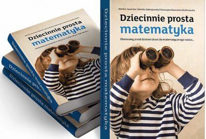 """Nowa książka mFundacji """"Dziecinnie prosta matematyka"""" teraz w formie e-booka. Pobrało ją już ponad 15 tys. osób"""