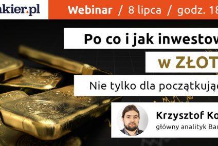 """""""Po co i jak inwestować w złoto? Nie tylko dla początkujących"""". Nowy webinar Bankier.pl"""