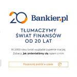 Bankier.pl ma już 20 lat!